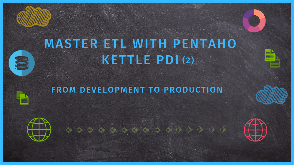 ETL with Pentaho kettle PDI advanced online course