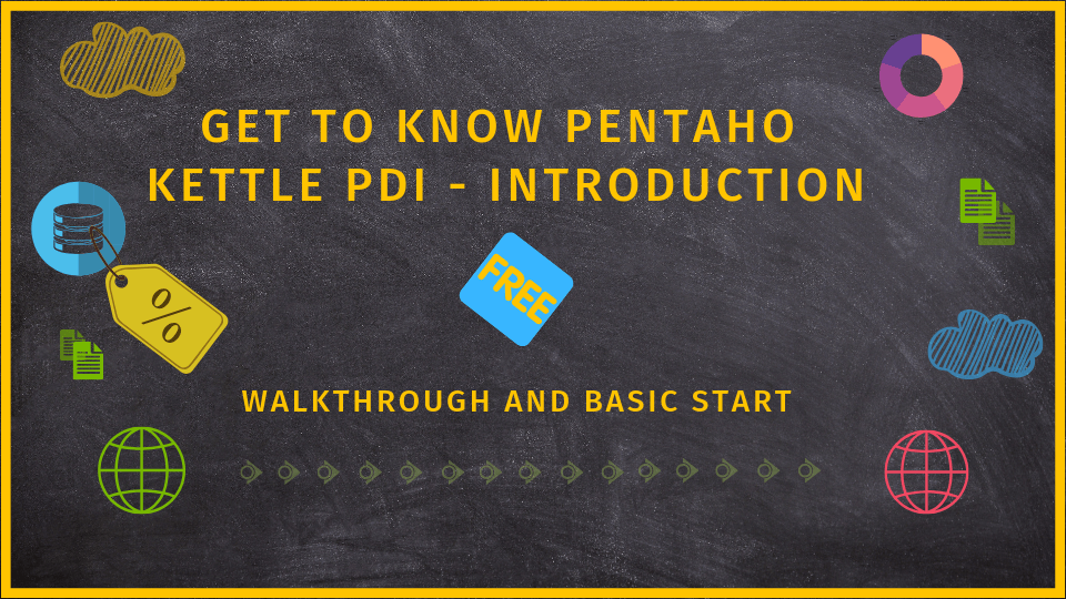 free pentaho kettle PDI online course - introduction